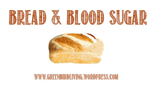 bread and blood sugar