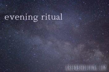 evening ritual