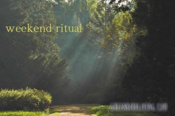weekend ritual