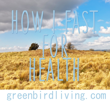 how i fast for health